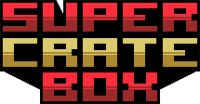 super_crate_box