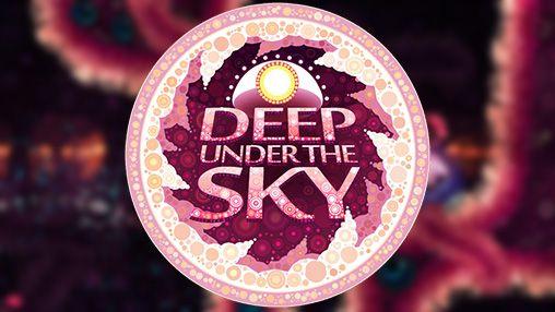 1_deep_under_the_sky